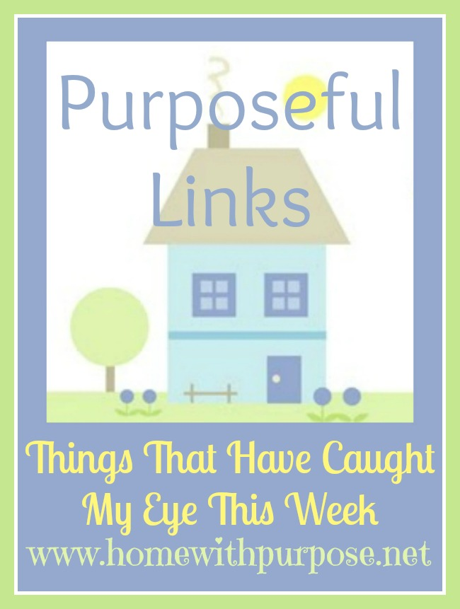 Purposeful Links from www.homewithpurpose.net