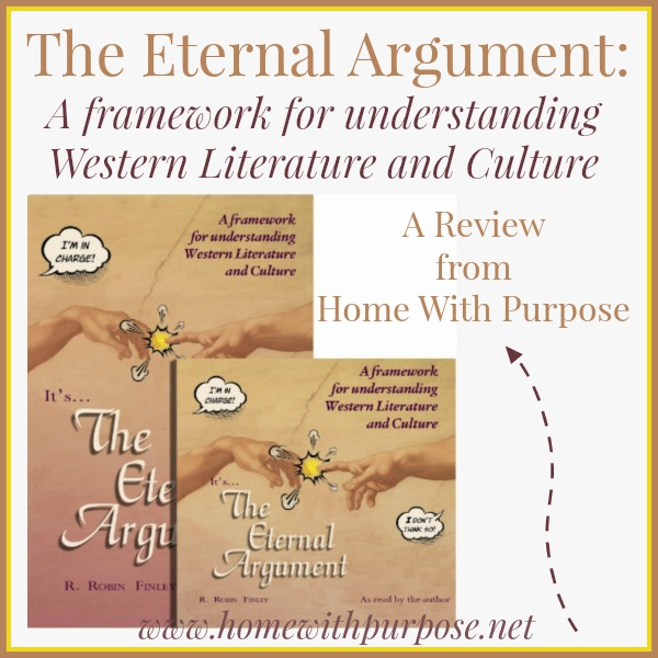 The Eternal Argument: A framework for understanding Western Literature and Culture