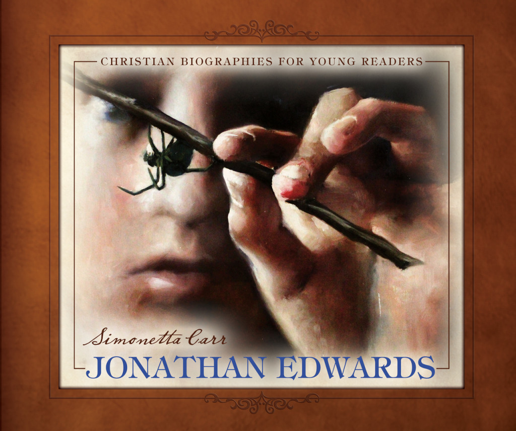 Jonathan Edwards: Christian Biographies for Young Readers