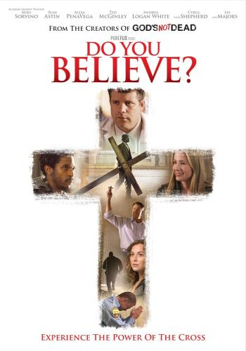 Do You Believe? Experience the Power of the Cross DVD Review - HomeWithPurpose.net